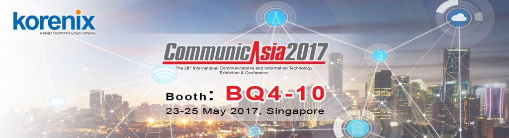 CommunicAsia, Korenix, Singapore, Communication Exhibition, Wireless Device, Industrial Switch, Data Communication